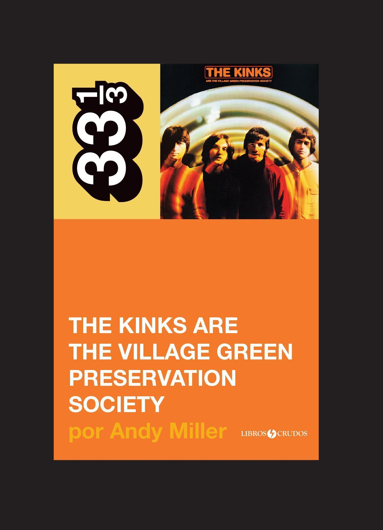 'The Kinks are the Village Green Preservation Society' en 33 1/3