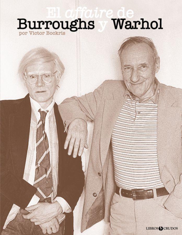 Portada de El affaire Burroughs y Warhol